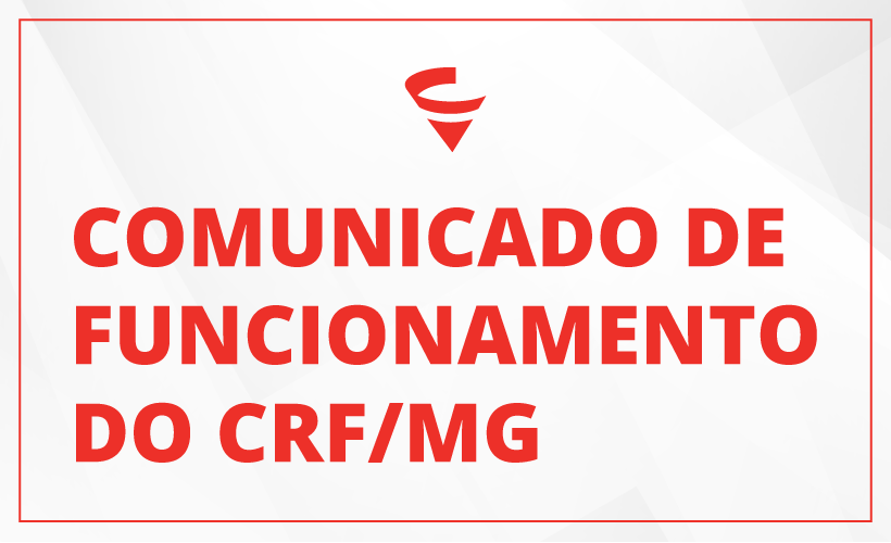Comunicado de Funcionamento do CRF/MG
